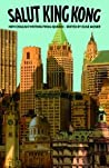 Salut King Kong: New English Writing from Quebec