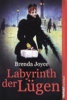 Labyrinth der Lügen (Francesca Cahill Deadly, #1)