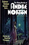 The Many Worlds of Andre Norton