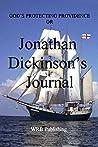 Jonathan Dickinson's Journal: GOD'S PROTECTING PROVIDENCE
