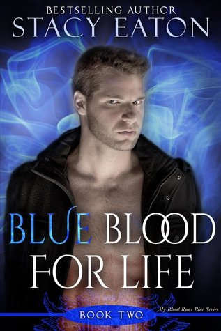 Blue Blood for Life (My Blood Runs Blue, #3)