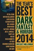 The Year's Best Dark Fantasy & Horror: 2014