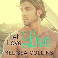 Let Love Live (Love, #5)