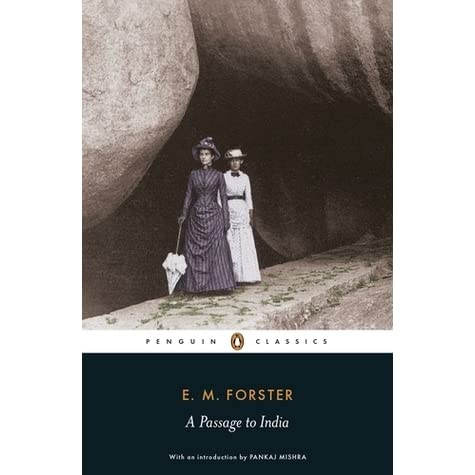 A Passage to India by E M  Forster