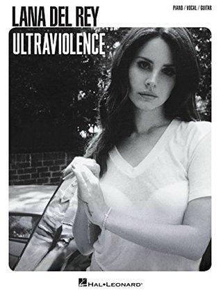 Lana del Rey - Ultraviolence by Lana Del Rey