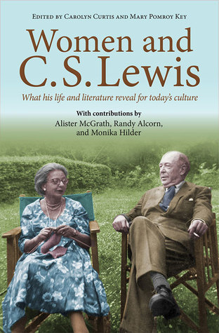 Women and C.S. Lewis by Carolyn   Curtis