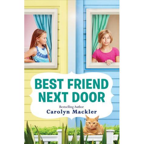 Best friend next door by carolyn mackler reviews for House friend door