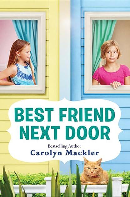 sc 1 st  Goodreads & Best Friend Next Door by Carolyn Mackler