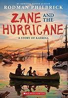 Zane and the Hurricane: A Story of Katrina: A Story of Katrina