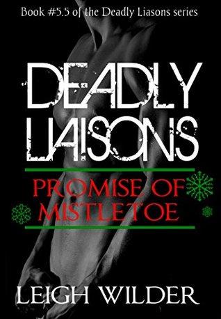 Deadly Liaisons Interlude: Promise of Mistletoe