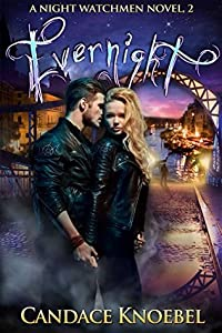 Evernight (The Night Watchmen Series Book 2)
