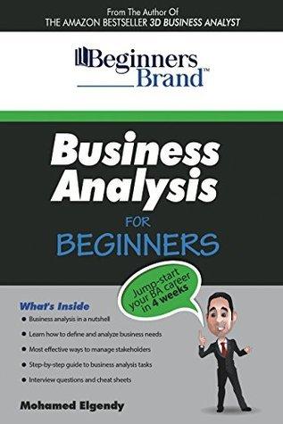 Business Analysis For Beginners - Mohamed Elgendy