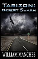 Desert Swarm (Tarizon Saga Book 3)