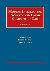 Intellectual Property and Unfair Competition Law, 6th (University Casebook Series) (English and English Edition)
