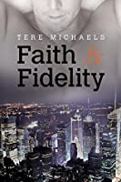 Faith & Fidelity (Faith, Love, and Devotion #1)