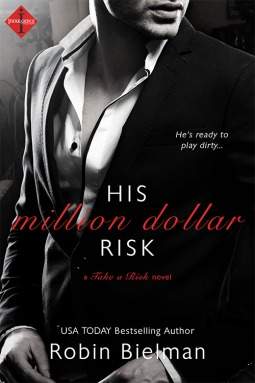 His Million Dollar Risk by Robin Bielman