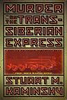 Murder on the Trans-Siberian Express (Porfiry Rostnikov, #14)