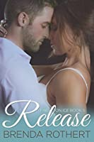 Release (Fire on Ice, #5)