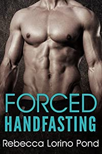 Forced Handfasting (A Brave New World #1)