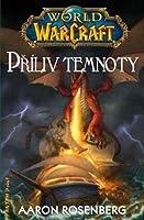 Příliv temnoty (World of Warcraft, #3)