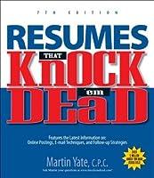 Resumes That Knocku0027em Dead 7th Ed  Knock Em Dead Resumes