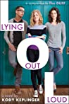 Lying Out Loud (Hamilton High, #4)