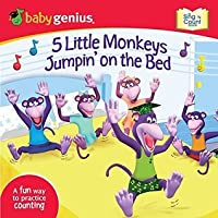 5 Little Monkeys Jumpin' on the Bed: A Sing 'N Count Book (Baby Genius)