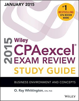 Wiley CPAexcel Exam Review 2015 Study Guide (January) Business Environment and Concepts