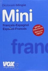 Diccionario Mini Francais-Espagnol Espanol-Frances / Mini Dictionary Francais-Spanish Spanish-French