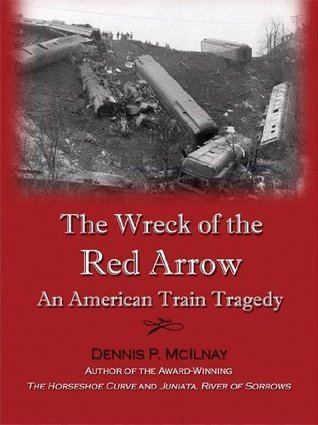 The Wreck of the Red Arrow: An American Train Tragedy