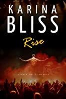 Rise (Rock Solid #1)