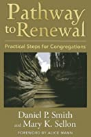 Pathway to Renewal: Practical Steps for Congregations