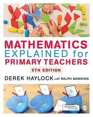 Mathematics Explained for Primary Teachers [with eBook Access Code]