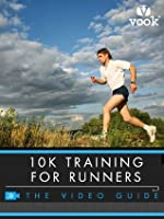 10K Training for Runners: The Video Guide