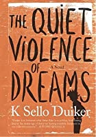 The Quiet Violence of Dreams (2nd Ed.)