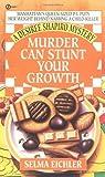 Murder Can Stunt Your Growth (Desiree Shapiro Mystery, #3)