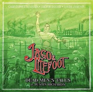 Jago & Litefoot: Dead Men's Tales