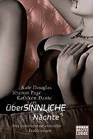 überSINNLICHE Nächte: Drei paranormale erotische Erzählungen
