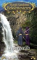 Dværgeråb (Heksemesteren, #10)