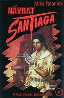 Návrat Santiaga (Santiago, #2)