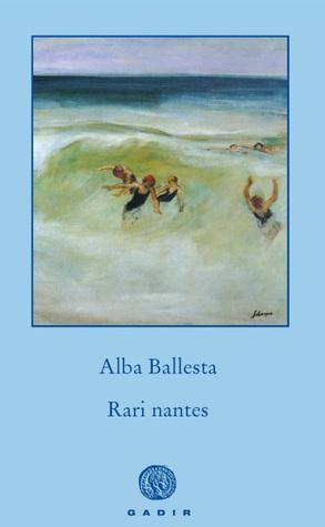 Rari nantes by Alba Ballesta