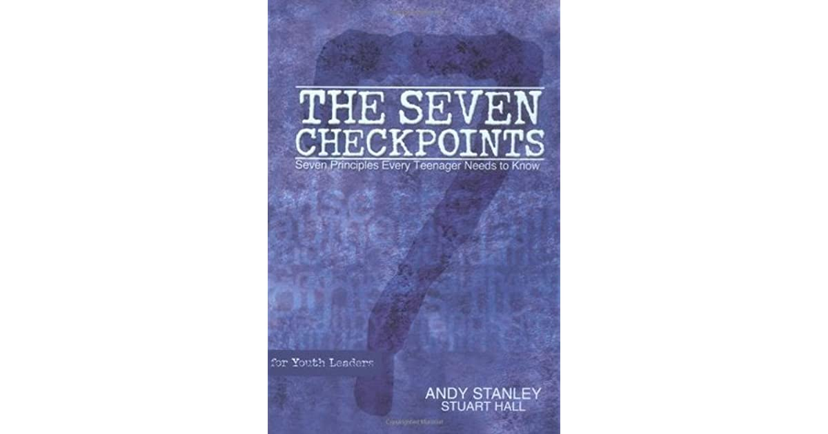 The Seven Checkpoints For Youth Leaders Seven Principles Every
