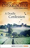 A Deadly Confession (Cherringham, #10)