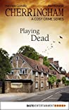 Playing Dead (Cherringham, #9)