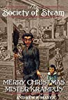 Merry Christmas Mister Krampus: A Holiday Short (The Society of Steam)