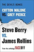 The Devil's Bones: Cotton Malone vs. Gray Pierce