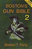 Boston's Gun Bible (Series 2: chapters 16-30 of 46)
