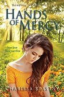 Hands of Mercy (Bending Willow Trilogy - 3)