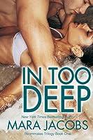 In Too Deep (Freshman Roommates #1)
