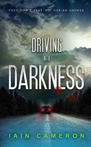 Driving into Darkness (DI Angus Henderson, #2)